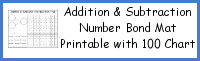 Addition & Subtraction Number Bond Mat Printable with 100 Chart