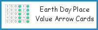 Earth Day Themed Place Value Arrow Cards