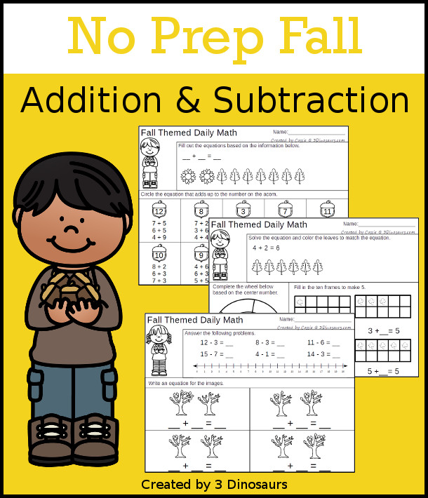 No Prep Fall Themed Addition & Subtraction - 30 pages no-prep printables with a mix of addition and subtraction activities plus a math center activity - 3Dinosaurs.com #noprepmath #tpt #addition #subtraction