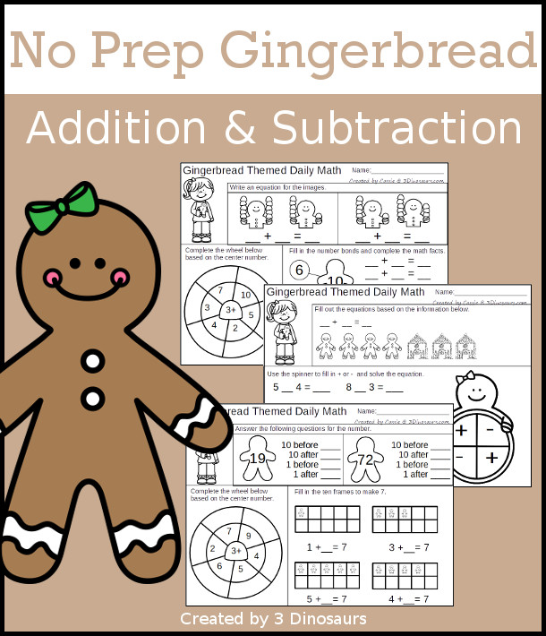 No Prep Gingerbread Themed Addition & Subtraction - 30 pages no-prep printables with a mix of addition and subtraction activities plus a math center activity - 3Dinosaurs.com #noprepmath #tpt #addition #subtraction