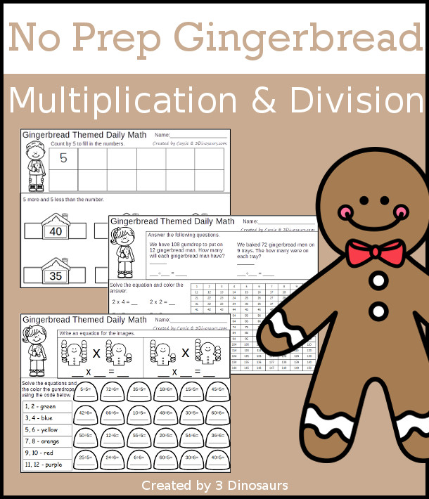 No Prep Gingerbread Themed Multiplication & Division  - 30 pages no-prep printables with a mix of multiplication and division  activities plus a math center activity - 3Dinosaurs.com #noprepmath #tpt #division #multiplication
