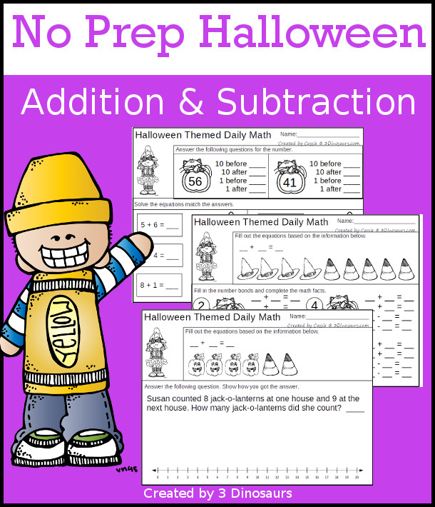 No Prep Halloween Themed Addition & Subtraction - 30 pages no-prep printables with a mix of addition and subtraction activities plus a math center activity - 3Dinosaurs.com #noprepmath #tpt #addition #subtraction