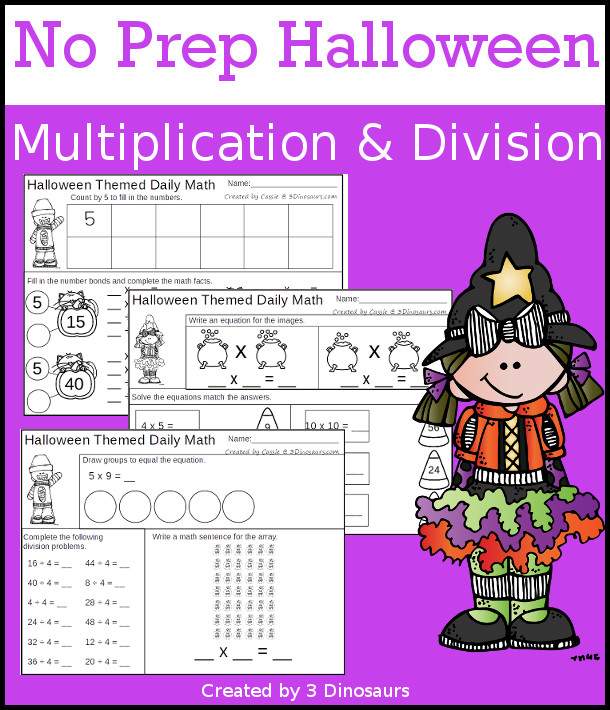 No Prep Halloween Themed Multiplication & Division  - 30 pages no-prep printables with a mix of multiplication and division  activities plus a math center activity - 3Dinosaurs.com #noprepmath #tpt #division #multiplication