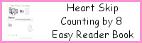 Heart Skip Counting by 8 Easy Reader Book