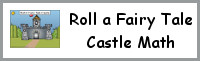 Roll a Fairy Tale Castle Math