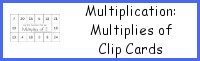 Multiplication: Multiplies of Clip Cards