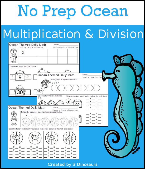 No Prep Ocean Themed Multiplication & Division  - 30 pages no-prep printables with a mix of multiplication and division  activities plus a math center activity - 3Dinosaurs.com #noprepmath #tpt #division #multiplication #ocean