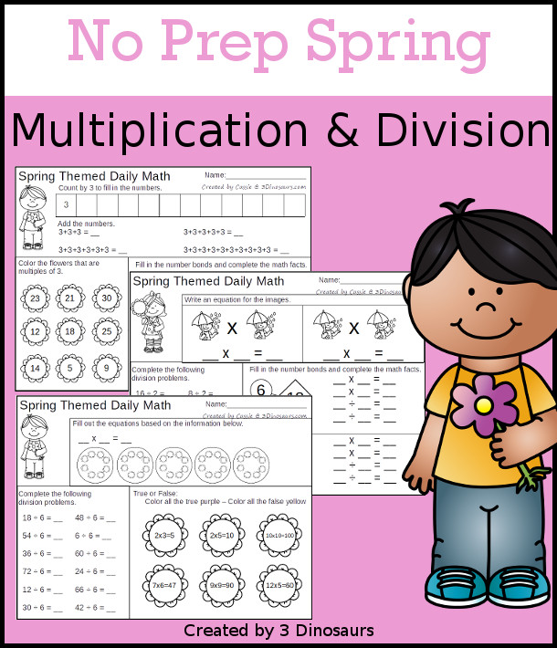 No Prep Spring Themed Multiplication & Division  - 30 pages no-prep printables with a mix of multiplication and division  activities plus a math center activity - 3Dinosaurs.com #noprepmath #tpt #division #multiplication #spring
