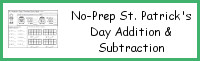 No-Prep St. Patrick's Day Themed Addition & Subtraction
