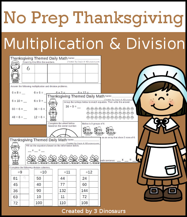 No Prep Thanksgiving Themed Multiplication & Division  - 30 pages no-prep printables with a mix of multiplication and division  activities plus a math center activity - 3Dinosaurs.com #noprepmath #tpt #division #multiplication