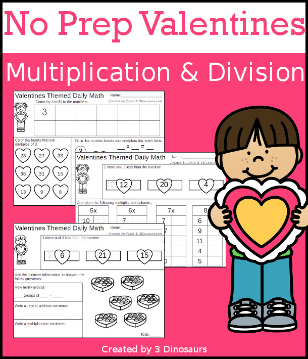 No Prep Valentines Themed Multiplication & Division  - 30 pages no-prep printables with a mix of multiplication and division  activities plus a math center activity - 3Dinosaurs.com #noprepmath #tpt #division #multiplication #valentines