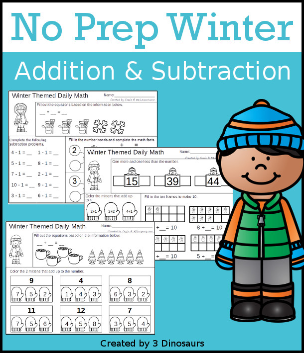 No Prep Winter Addition & Subtraction - 30 pages no-prep printables with a mix of addition and subtraction activities plus a math center activity - 3Dinosaurs.com #noprepmath #tpt #addition #subtraction