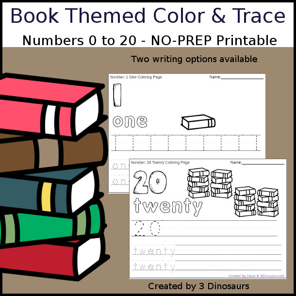 No-Prep Book Themed Number Color and Trace - easy no-prep printables with a fun book theme 44 pages with two options for the numbers tracing or writing $ - 3Dinosaurs.com #noprepprintable #schoolprintables #numbersforkids