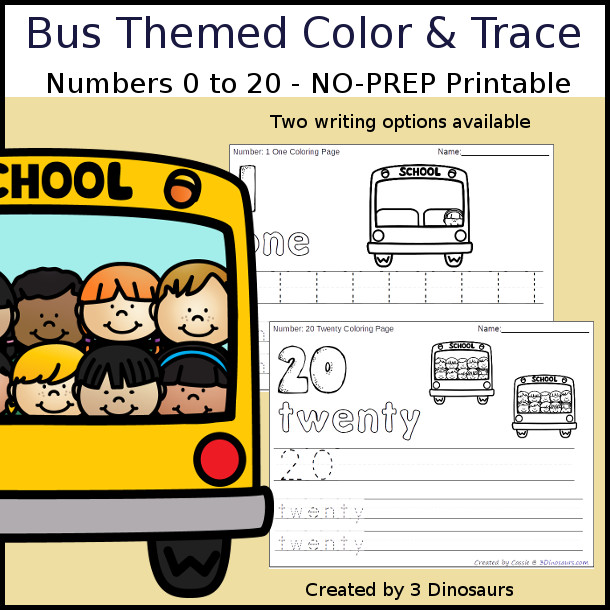 No-Prep Bus Themed Number Color and Trace - easy no-prep printables with a fun bus and kids theme 44 pages with two options for the numbers tracing or writing $ - 3Dinosaurs.com #noprepprintable #schoolprintables #numbersforkids