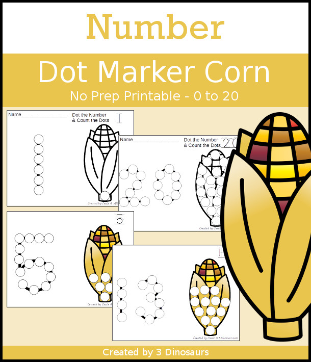 Corn Dot the Number & Count the Dots - numbers 0 to 20 with dot marker activities for kids to work on numbers and counting - 3Dinosaurs.com