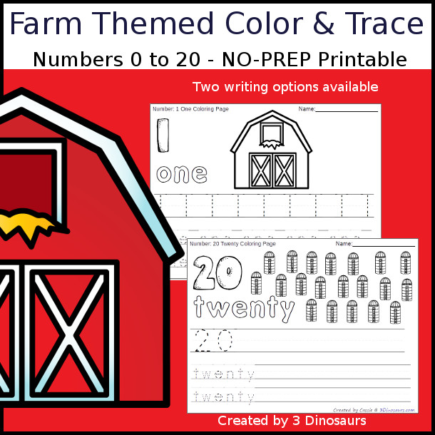 No-Prep Farm Themed Number Color and Trace - easy no-prep printables with a fun farm theme 44 pages with two options for the numbers tracing or writing $ - 3Dinosaurs.com #noprepprintable #farmprintables #numbersforkids