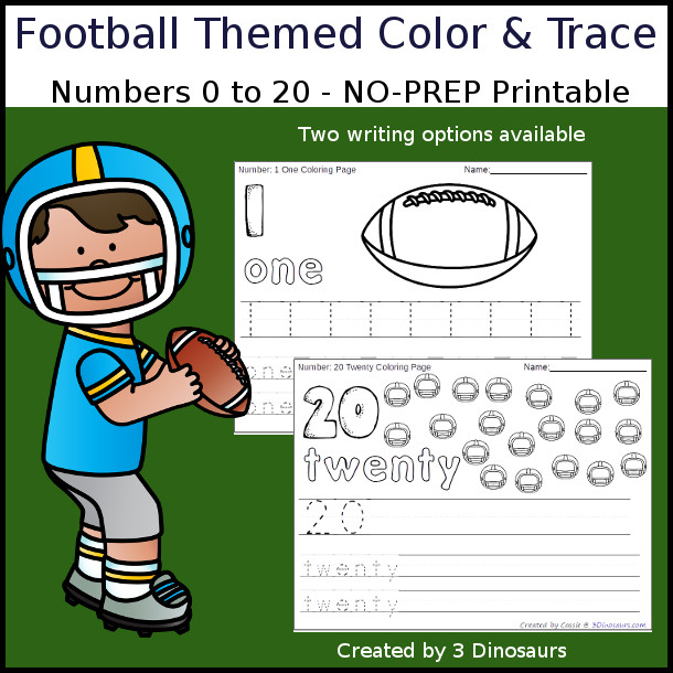 No-Prep Football Themed Number Color and Trace - easy no-prep printables with a fun football theme 44 pages with two options for the numbers tracing or writing $ - 3Dinosaurs.com #noprepprintable #footballprintables #numbersforkids