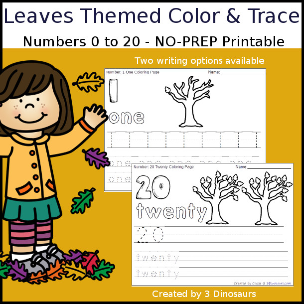 No-Prep Leaves Themed Number Color and Trace - easy no-prep printables with a fun fall theme 44 pages with two options for the numbers tracing or writing $ - 3Dinosaurs.com