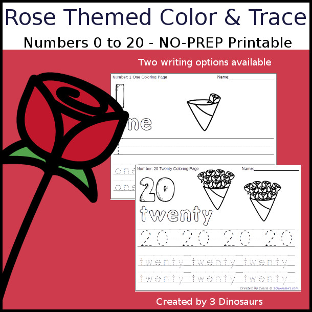 No-Prep Rose Themed Number Color and Trace - easy no-prep printables with a fun rose theme 44 pages with two options for the numbers tracing or writing $ - 3Dinosaurs.com #noprepprintable #valentinesprintables #numbersforkids
