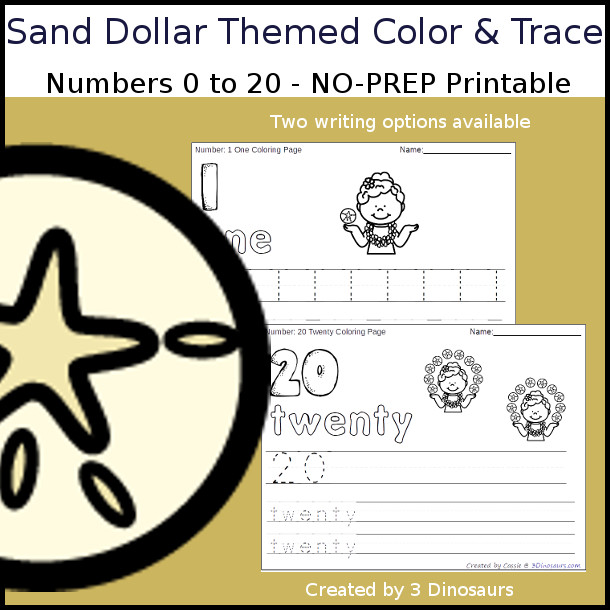 No-Prep Sand Dollar Themed Number Color and Trace - easy no-prep printables with a fun sand dollar theme 44 pages with two options for the numbers tracing or writing $ - 3Dinosaurs.com #noprepprintable #summerprintables #numbersforkids