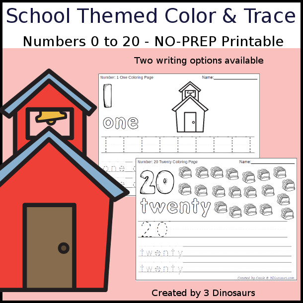 No-Prep School Themed Number Color and Trace - easy no-prep printables with a fun school theme 44 pages with two options for the numbers tracing or writing $ - 3Dinosaurs.com #noprepprintable #schoolprintables #numbersforkids
