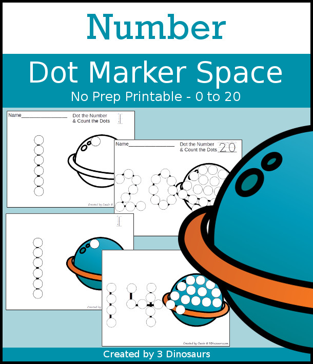 Space Dot the Number & Count the Dots - numbers 0 to 20 with dot marker activities for kids to work on numbers and counting - 3Dinosaurs.com