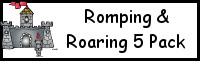Romping & Roaring 5 Knight Pack
