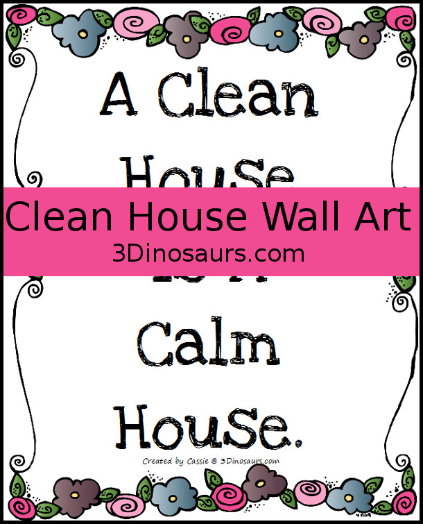 Clean House is a Calm House - Word Art by 3Dinosaurs.com