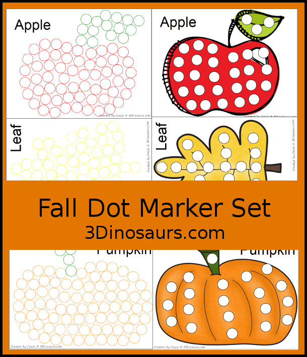 Free Fall Dot Marker Printables: with apples, leaves, and pumpkins in two different types of dot markers - 3Dinosaurs.com