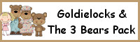 Goldilocks & The Three Bears Pack
