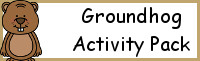 Groundhog Activity Pack