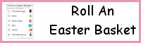 Roll An Easter Basket