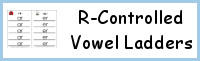 R-Controlled Vowel Ladders