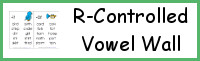 R-Controlled Vowel Wall Cards
