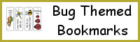 Bug Themed Bookmarks - 3Dinosaurs.com
