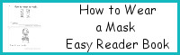 How to Wear a Mask Easy Reader Book