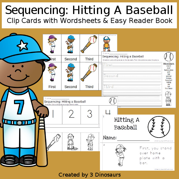 Sequencing: Hitting A Baseball with clip cards, task cards, no-prep worksheets and easy reader books $ - 3Dinosaurs.com #printablesforkids #sequencingforkids  #springprintables #tpt #teacherspayteachers