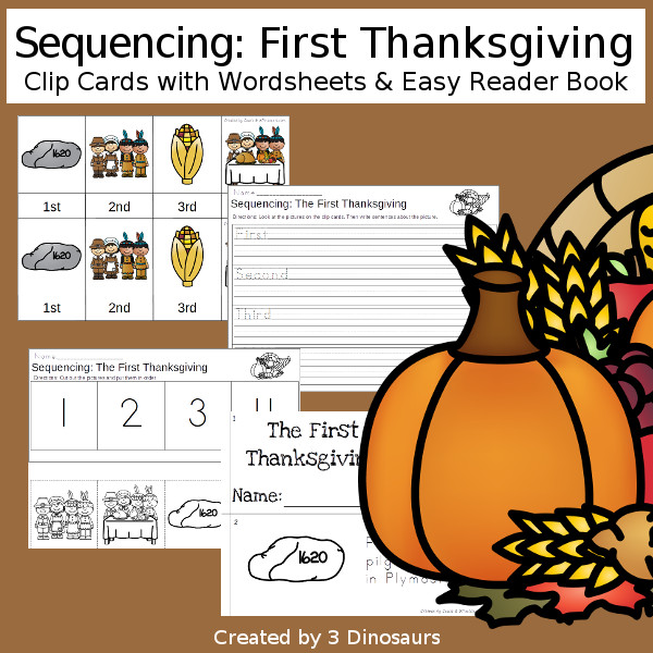 Sequencing: The First Thanksgiving -  with clip cards, task cards, no-prep worksheets and easy reader books $ - 3Dinosaurs.com #printablesforkids #sequencingforkids #fallprintables #tpt #teacherspayteachers