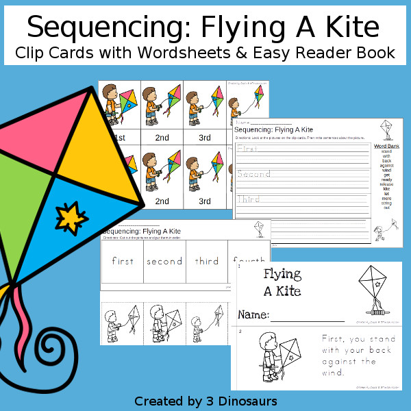 Sequencing: Flying A Kite with clip cards, task cards, no-prep worksheets and easy reader books $ - 3Dinosaurs.com #printablesforkids #sequencingforkids  #springprintables #tpt #teacherspayteachers