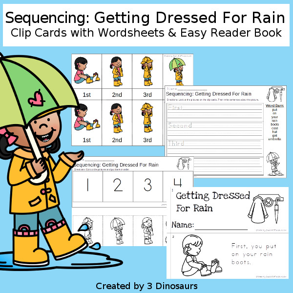 Sequencing: Getting Dressed For Rain with clip cards, task cards, no-prep worksheets and easy reader books $ - 3Dinosaurs.com #printablesforkids #sequencingforkids  #springprintables #tpt #teacherspayteachers