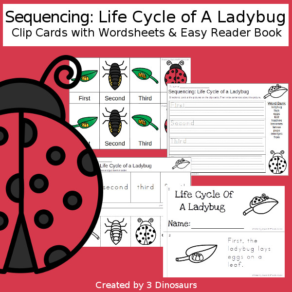 Sequencing: Life Cycle of a Ladybug with clip cards, task cards, no-prep worksheets and easy reader books $ - 3Dinosaurs.com #printablesforkids #sequencingforkids #earthday #springprintables #tpt #teacherspayteachers