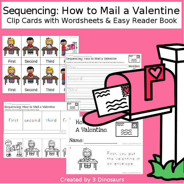 Sequencing: How To Mail A Valentine< with clip cards, task cards, no-prep worksheets and easy reader books and two versions to do seeing shadow and don't see shadow $ - 3Dinosaurs.com #printablesforkids #sequencingforkids  #valentinesprintables #tpt #teacherspayteachers