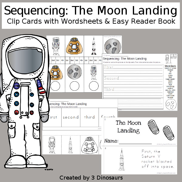 Sequencing: The Moon Landing  with clip cards, task cards, no-prep worksheets and easy reader books $ - 3Dinosaurs.com #printablesforkids #sequencingforkids  #summerprintables #spaceprintables #tpt #teacherspayteachers