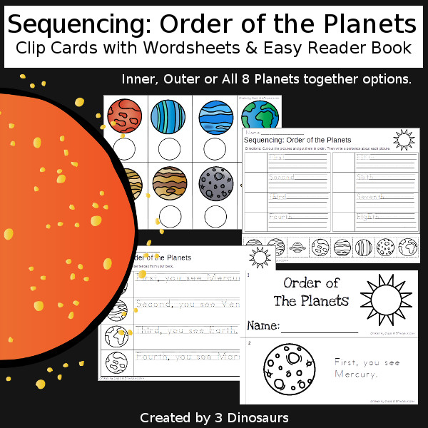 Sequencing: The Planets  with clip cards, task cards, no-prep worksheets and easy reader books inner and outer planet set, and all the planets set $ - 3Dinosaurs.com #printablesforkids #sequencingforkids  #summerprintables #spaceprintables #tpt #teacherspayteachers