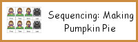 Sequencing: Making Pumpkin Pie