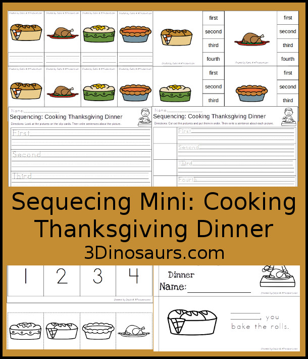 Free Sequencing Mini: Coooking Thanksgiving Dinner - 4 clip cards, 3 part cards, sequencing cut and paste, writing pages and mini book - 3Dinosaurs.com