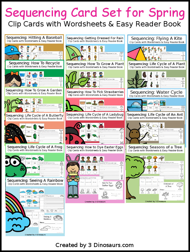 Sequencing Cards Set for Spring - Currently 13 different sets with clip cards, task cards, no-prep worksheets and easy reader books $ - 3Dinosaurs.com #printablesforkids #sequencingforkids #earthday #springprintables #tpt #teacherspayteachers