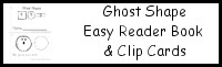 Ghost Shape Easy Reader Book & Clip Cards