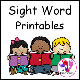 Sight Words Printables - 3Dinosaurs.com
