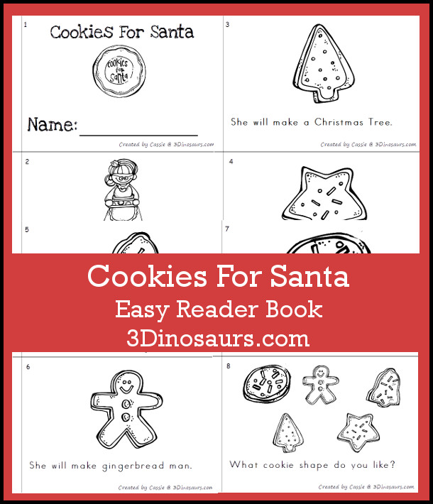 Free Fun Easy Reader Book: Christmas Cookies for Santa - 8 page book with sight words she, will, make - 3Dinosaurs.com